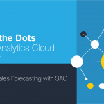 Connect the Dots with SAP Analytics Cloud – Webinar 1 (Improve Sales Forecasting)